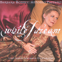 Barbara Bonney - Liszt / Schumann: While I dream