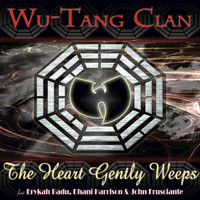 Wu-Tang Clan - The Heart Gently Weeps (Edited Version)