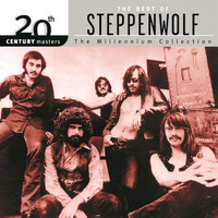Steppenwolf - 20th Century Masters : The Millennium Collection: Best of Steppenwolf