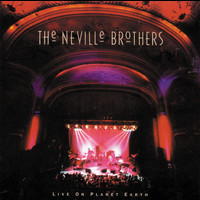 The Neville Brothers - Live On Planet Earth