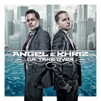Angel Y Khriz - Da' Take Over