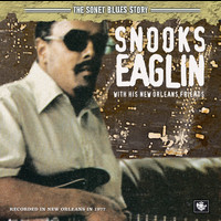 Snooks Eaglin - The Sonet Blues Story/Snooks Eaglin With His New Orleans Friends