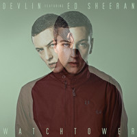 Devlin / Ed Sheeran - Watchtower