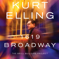 Kurt Elling - 1619 Broadway  ‒ The Brill Building Project