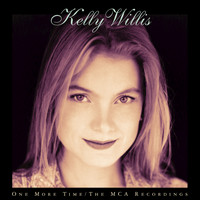 Kelly Willis - One More Time/The MCA Recordings