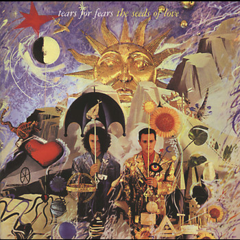 Tears For Fears - The Seeds Of Love (Remastered with bonus tracks)