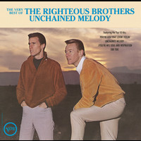 The Righteous Brothers - The Very Best Of The Righteous Brothers - Unchained Melody