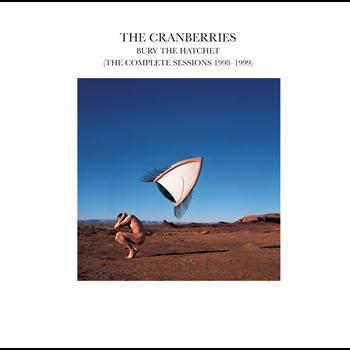 The Cranberries - Bury The Hatchet (The Complete Sessions 1998-1999) (For Individual Sale)