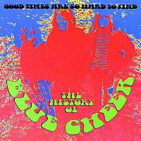 Blue Cheer - Good Times Are So Hard To Find