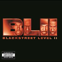 Blackstreet - Level II (Explicit Version)