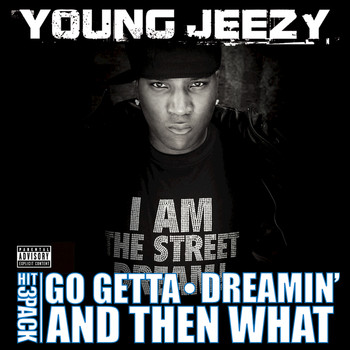 Young Jeezy - Go Getta Hit Pack (Explicit Version)