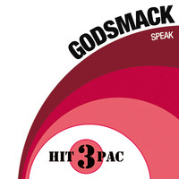 Godsmack - Speak Hit Pack (Explicit Version)
