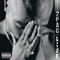 2Pac - The Best of 2Pac -  Pt. 2: Life (EXPLICIT)