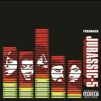 Jurassic 5 - Feedback (Explicit Version)
