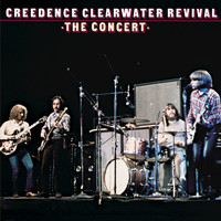 Creedence Clearwater Revival - The Concert (40th Anniversary Edition)