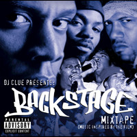 Various Artists - DJ Clue Presents: Backstage- Mixtape (Music Inspired By The Film) (Explicit)