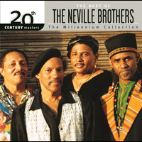 The Neville Brothers - The Best Of The Neville Brothers 20th Century Masters The Millennium Collection