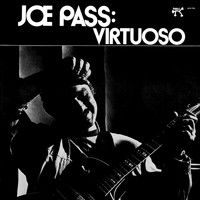 Joe Pass - Virtuoso (OJC Remaster)
