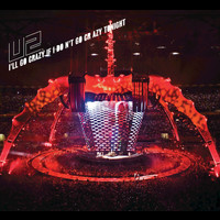 U2 - I'll Go Crazy If I Don't Go Crazy Tonight