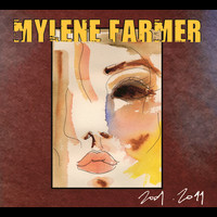 Mylène Farmer - 2001-2011 (Explicit)