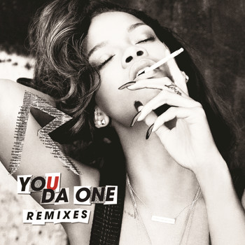 Rihanna - You Da One (Remixes)