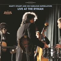 Marty Stuart And His Fabulous Superlatives - Live At The Ryman