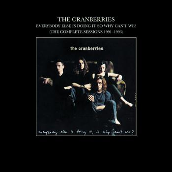 The Cranberries - Everybody Else Is Doing It, So Why Can't We? (The Complete Sessions 1991-1993) (For Individual Sale)