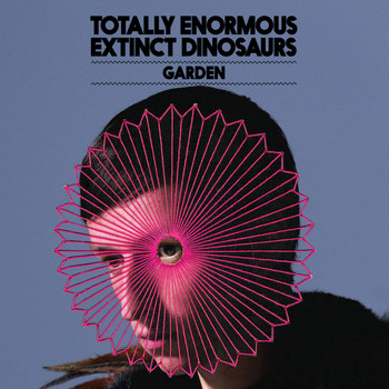 Totally Enormous Extinct Dinosaurs - Garden (Remixes)