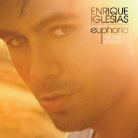 Enrique Iglesias - Euphoria (Standard US/Latin version)