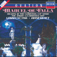 Alicia de Larrocha - Falla: Nights in the Gardens of Spain; 3-Cornered Hat; La Vida Breve