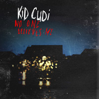 Kid Cudi - No One Believes Me (Edited Version)