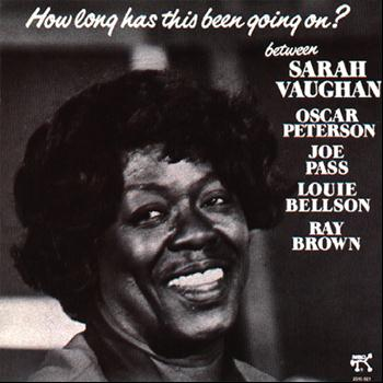Sarah Vaughan - How Long Has This Been Going On? (Remastered)