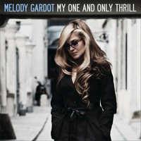 Melody Gardot - My One And Only Thrill (Non-EU Version)