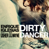 Enrique Iglesias / Usher / Lil Wayne - Dirty Dancer