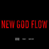 Pusha T - New God Flow (Explicit)