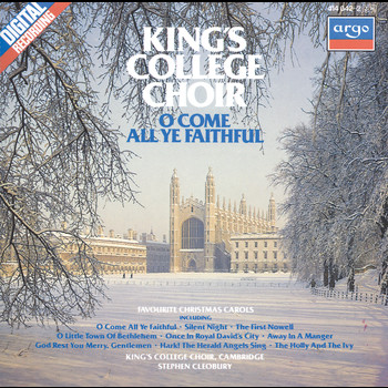 The Choir of King's College, Cambridge - O Come All Ye Faithful - Favourite Christmas Carols