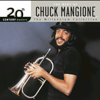 Chuck Mangione - 20th Century Masters: The Millennium Collection: Best of Chuck Mangione