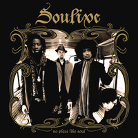Soulive - No Place Like Soul