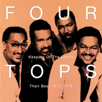 Four Tops - Keepers Of The Castle: Their Best 1972 - 1978