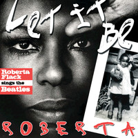 Roberta Flack - Let It Be Roberta - Roberta Flack Sings The Beatles