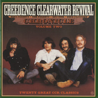 Creedence Clearwater Revival - Chronicle: Volume Two (Remastered)