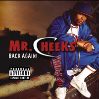 Mr.Cheeks / Mario Winans - Back Again (Explicit Version)