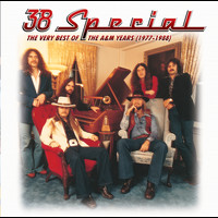 38 Special - The Very Best Of The A&M Years (1977-1988)