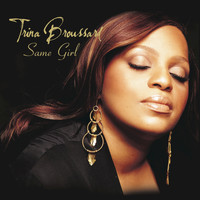 Trina Broussard - The Same Girl