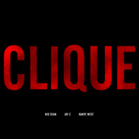 Kanye West / JAY Z / Big Sean - Clique (Edited Version)
