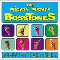 The Mighty Mighty Bosstones - Pay Attention (Edited Version)