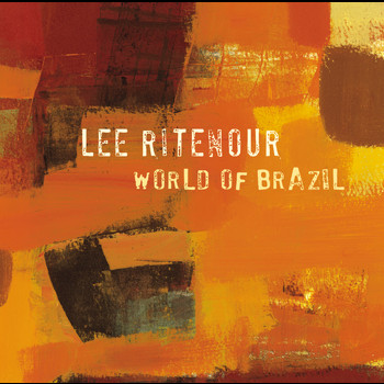 Lee Ritenour - World Of Brazil