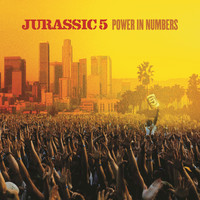 Jurassic 5 - Power In Numbers (Edited Version)