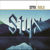 Styx - Come Sail Away: The Styx Anthology