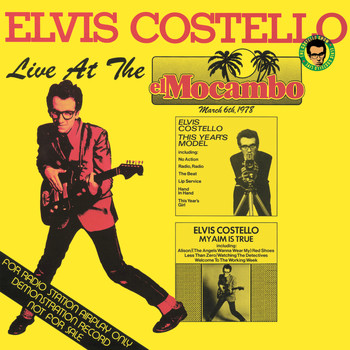 Elvis Costello & The Attractions - Live At The El Mocambo
